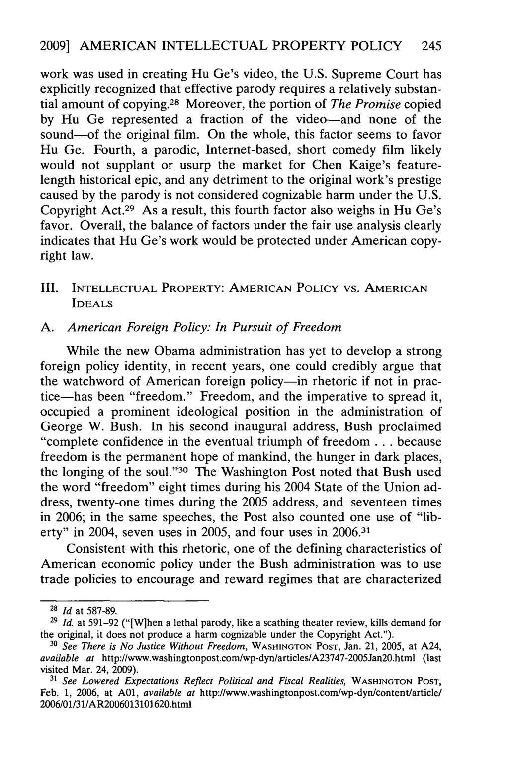 2009] AMERICAN INTELLECTUAL PROPERTY POLICY 245 work was used in creating Hu Ge's video, the U.S.