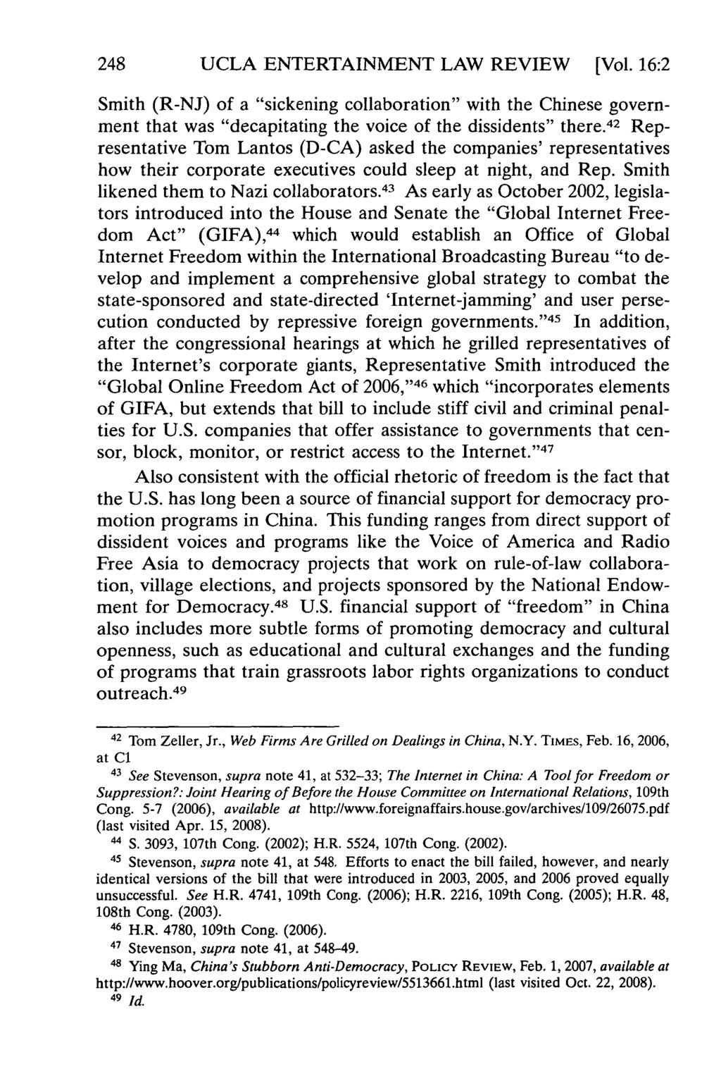 "248 UCLA ENTERTAINMENT LAW REVIEW [Vol. 16:2 Smith (R-NJ) of a ""sickening collaboration"" with the Chinese government that was ""decapitating the voice of the dissidents"" there."