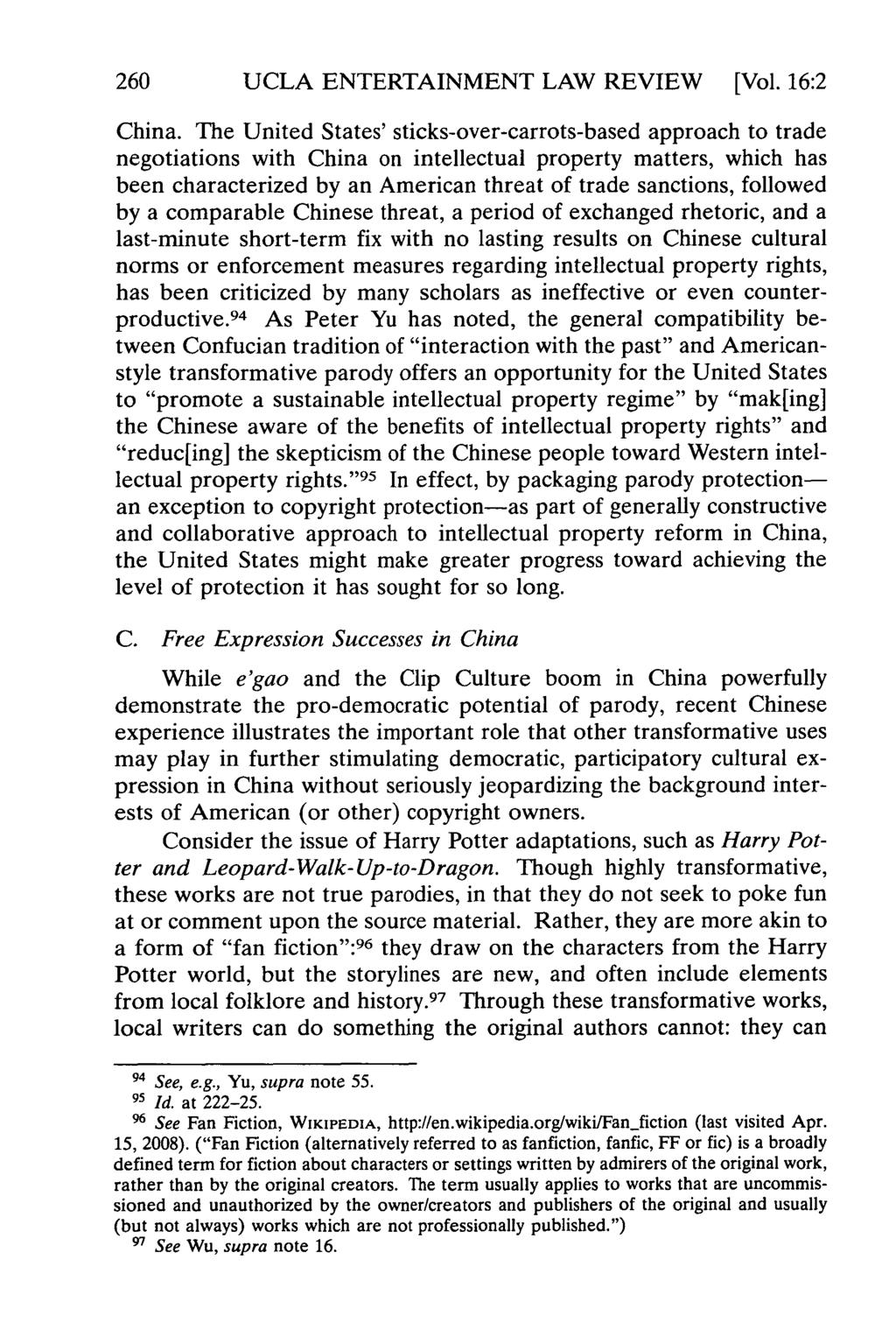 260 UCLA ENTERTAINMENT LAW REVIEW [Vol. 16:2 China.