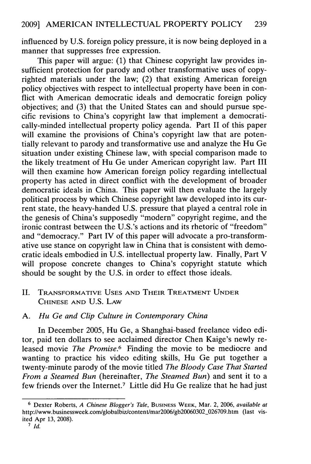 2009] AMERICAN INTELLECTUAL PROPERTY POLICY 239 influenced by U.S. foreign policy pressure, it is now being deployed in a manner that suppresses free expression.