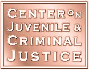 CENTER ON JUVENILE AND CRIMINAL JUSTICE March 2007 www.cjcj.