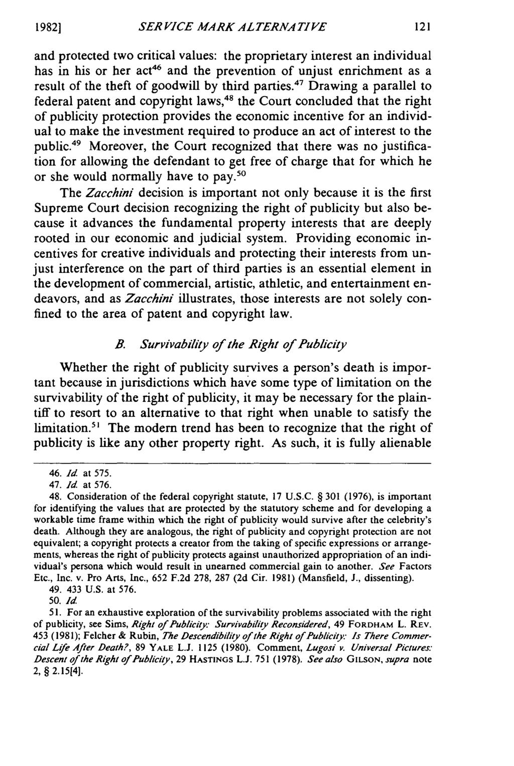 19821 SER VICE MARK ALTERNATIVE and protected two critical values: the proprietary interest an individual has in his or her act 46 and the prevention of unjust enrichment as a result of the theft of