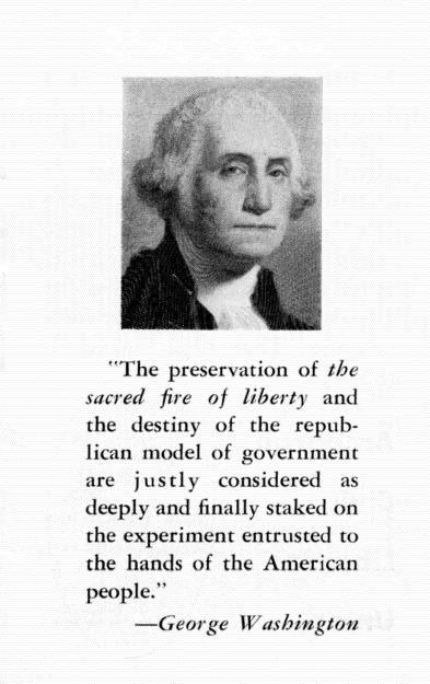 The preservation of the sacred fire of liberty and the destiny of the repub- lican model of government are justly