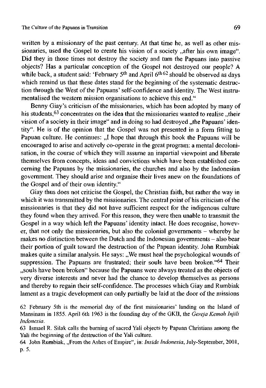 The Culture of the Papuans in Transition 69 written by a missionary of the past century.