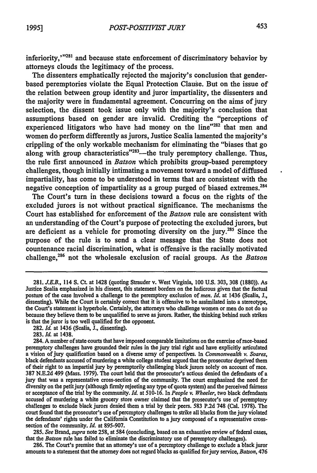 "1995] POST-POSITIIST JURY inferiority,""'281 and because state enforcement of discriminatory behavior by attorneys clouds the legitimacy of the process."