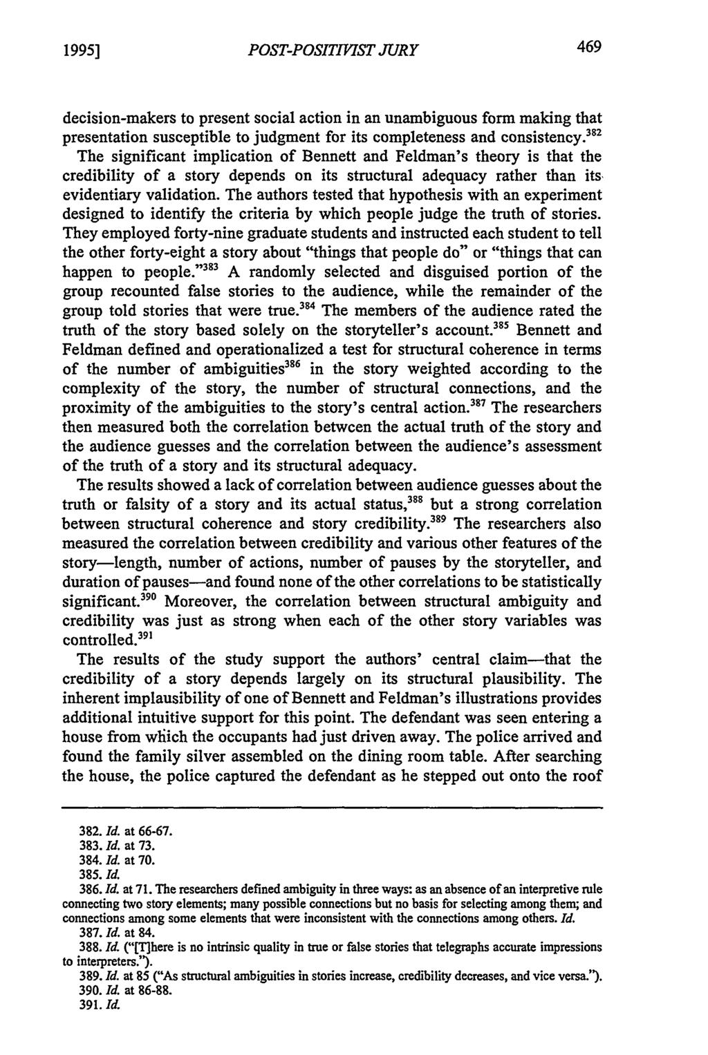 1995] POST-POSITIVIST JURY decision-makers to present social action in an unambiguous form making that presentation susceptible to judgment for its completeness and consistency.