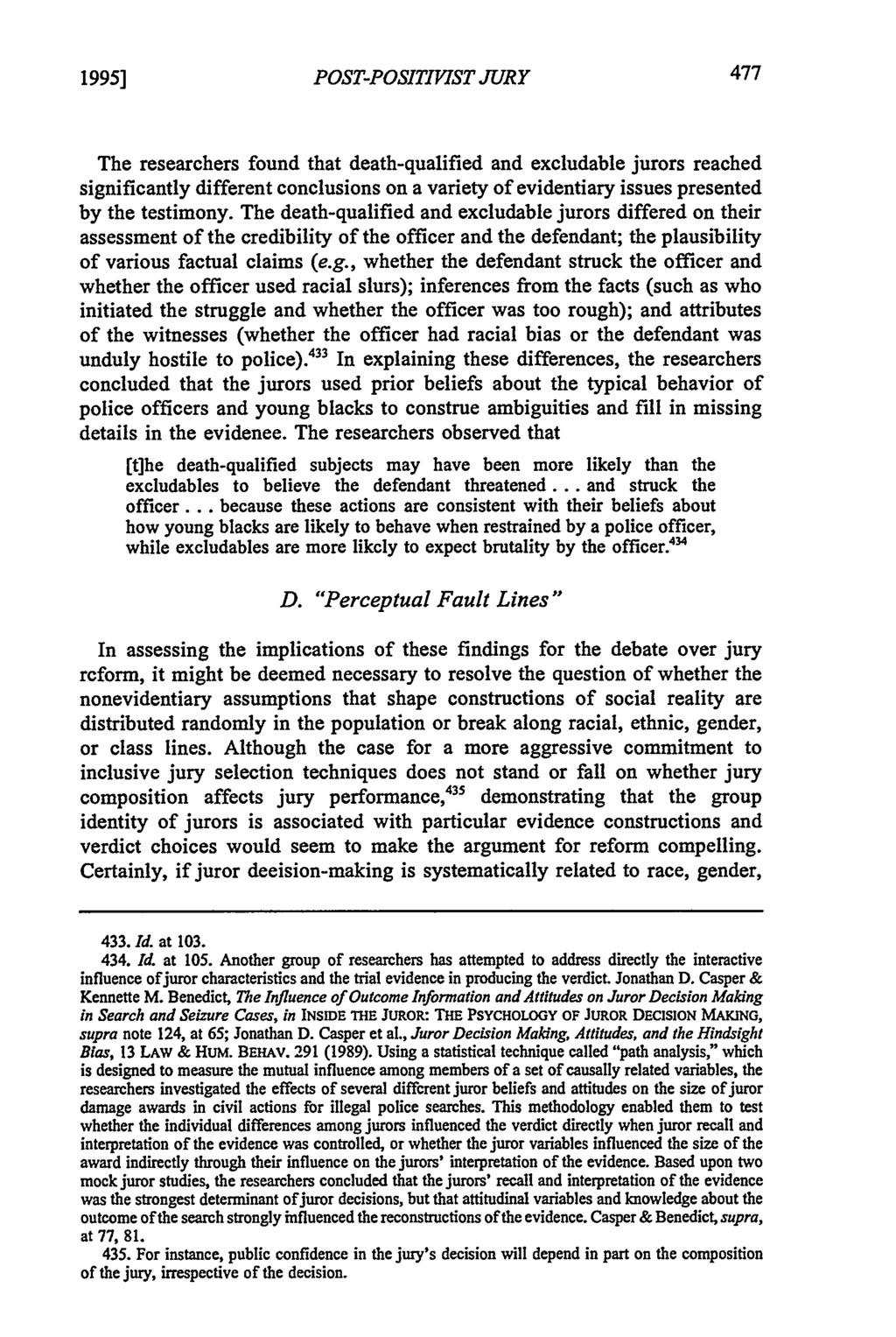 1995] POST-POSITIVIST JURY The researchers found that death-qualified and excludable jurors reached significantly different conclusions on a variety of evidentiary issues presented by the testimony.