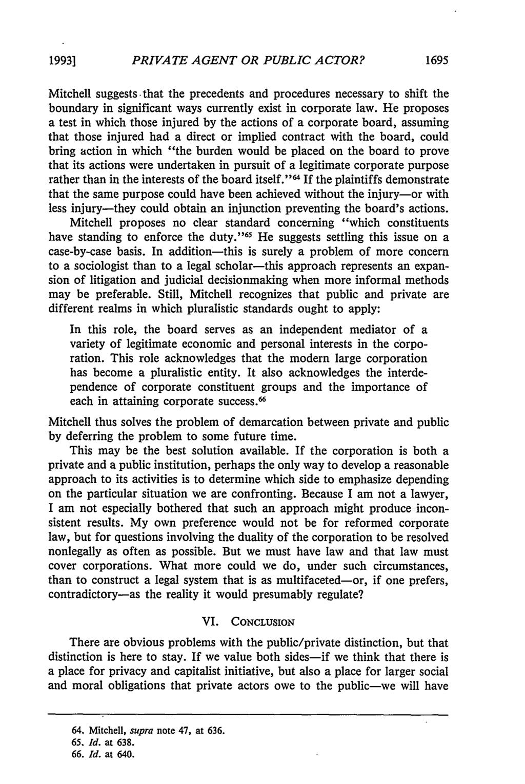 19931 PRIVATE AGENT OR PUBLIC ACTOR? 1695 Mitchell suggests- that the precedents and procedures necessary to shift the boundary in significant ways currently exist in corporate law.