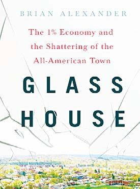 22 Art Book focuses on Ohio communities Glass House explores economic and social trends in US By Andrew Welsh-Huggins book that examines the history A of a longtime glass manufacturing company and