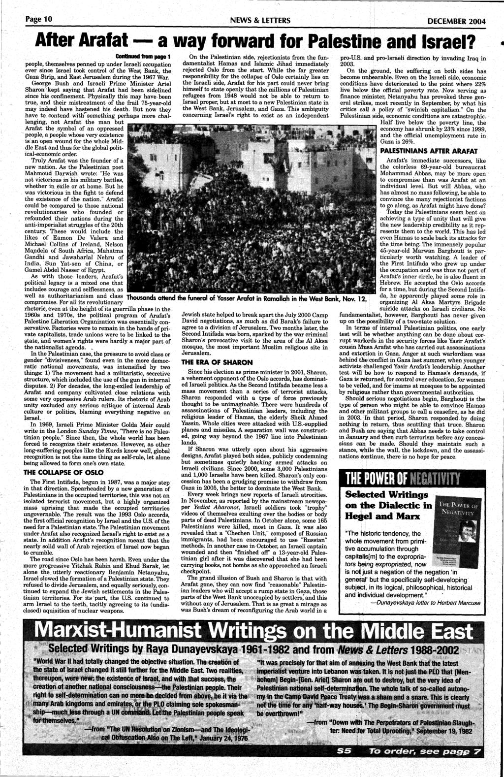 Page 10 NEWS & LETTERS DECEMBER 2004 After Arafat a way forward for Palestine and Israel?