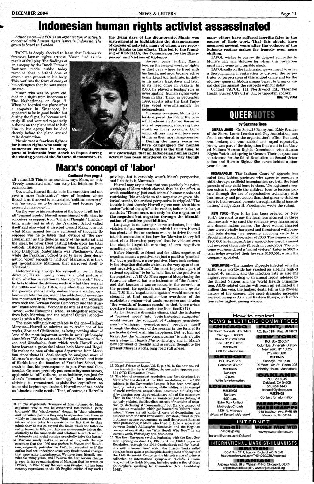 DECEMBER 2004 NEWS & LETTERS Page 11 Indonesian human rights activist assassinated Editor's note TAPOL is an organization of activists concerned with human rights issues in Indonesia.