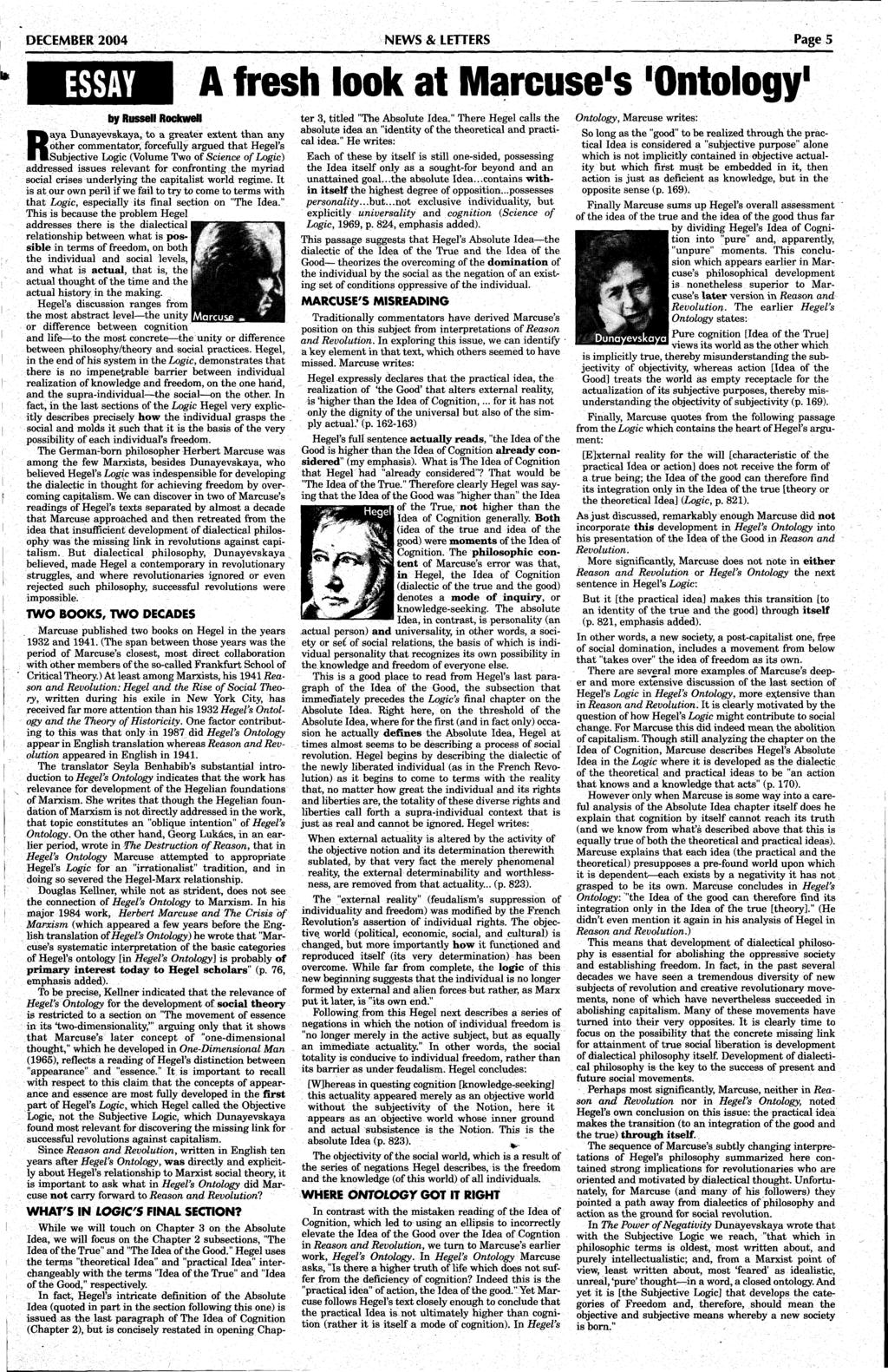 DECEMBER 2004 NEWS & LETTERS Page 5 ESSAY by Russell Rockwell laya Dunayevskaya, to a greater extent than any.
