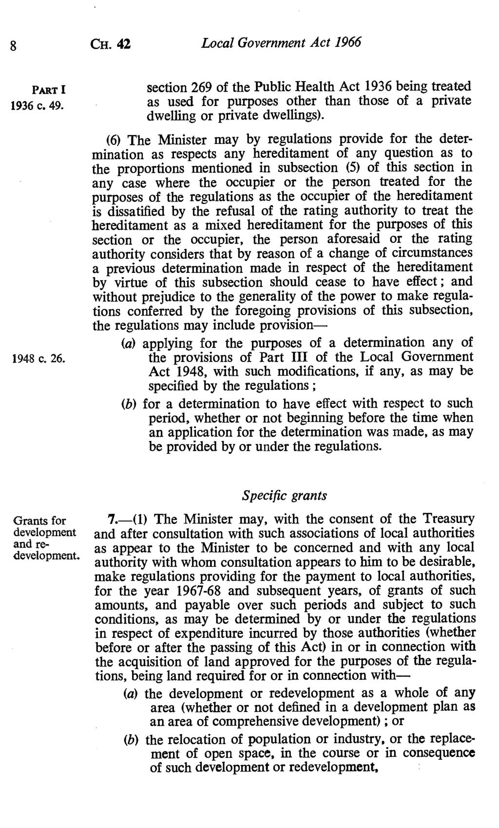 8 CH. 42 Local Government Act 1966 section 269 of the Public Health Act 1936 being treated 1936 c. 49. as used for purposes other than those of a private dwelling or private dwellings).
