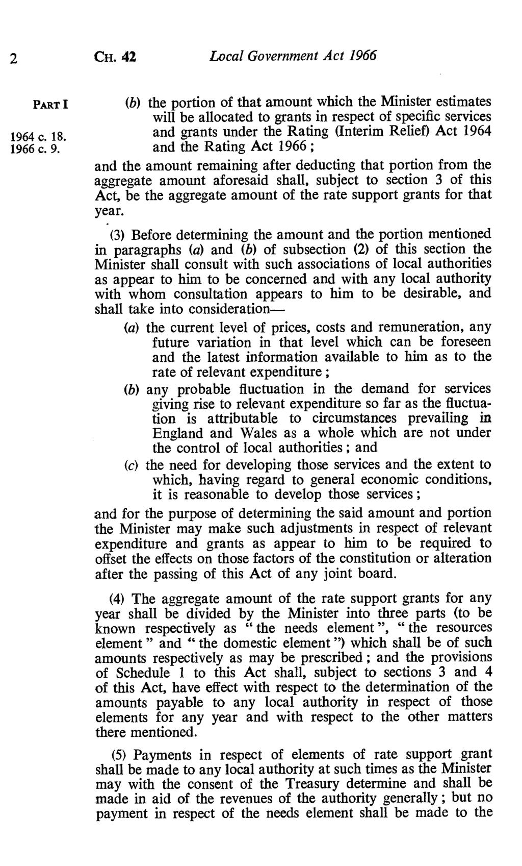 2 CH. 42 Local Government Act 1966 (b) the portion of that amount which the Minister estimates will be allocated to grants in respect of specific services 1964 c. 18.