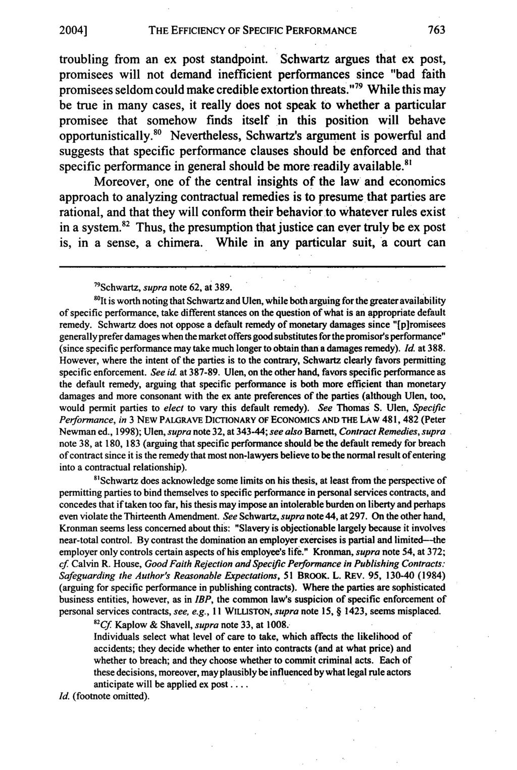 2004] THE EFFICIENCY OF SPECIFIC PERFORMANCE troubling from an ex post standpoint.