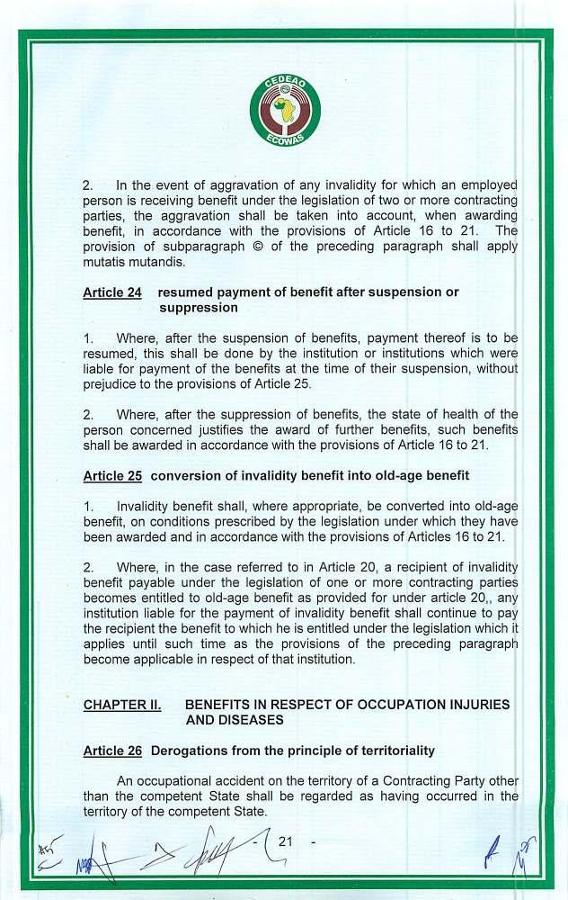 2. In the event of aggravation of any invalidity for which an employed person is receiving benefit under the legislation of two or more contracting parties, the aggravation shall be taken into