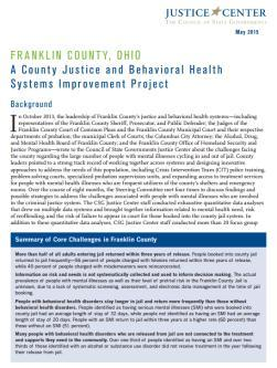 Work in Franklin County, Ohio led to key policy recommendations for reducing the number of people with behavioral health disorders cycling in and out of jail.