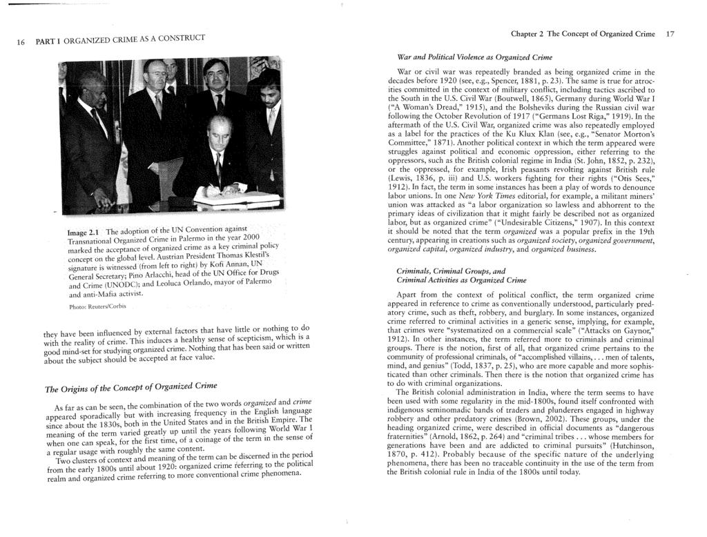 16 PART I ORGANIZED CRIME AS A CONSTRUCT Image 2.1 The adoption of the UN Convention against Transnational Organized Crime in Palermo m the year 2000.