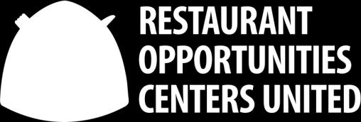 New York Saw Boost in Restaurant Worker Wages and Employment after Tipped Minimum Wage Increase A Policy Brief by the Institute for Policy Studies and Restaurant Opportunities Centers United January