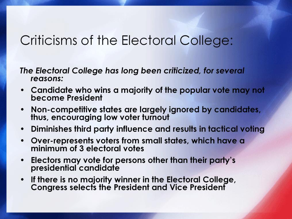 That said the 2000 election also demonstrated that the Electoral College system can also undermine a president s legitimacy.