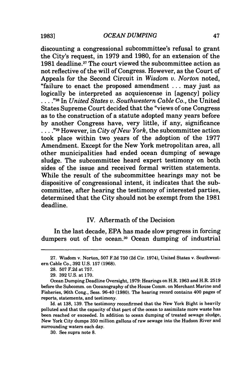 1983] OCEAN DUMPING discounting a congressional subcommittee's refusal to grant the City's request, in 1979 and 1980, for an extension of the 1981 deadline.