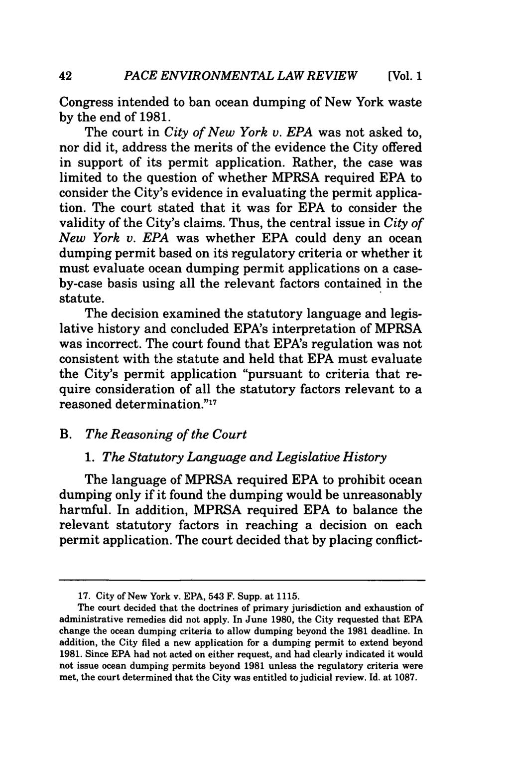 PACE ENVIRONMENTAL LAW REVIEW (Vol. 1 Congress intended to ban ocean dumping of New York waste by the end of 1981. The court in City of New York v.