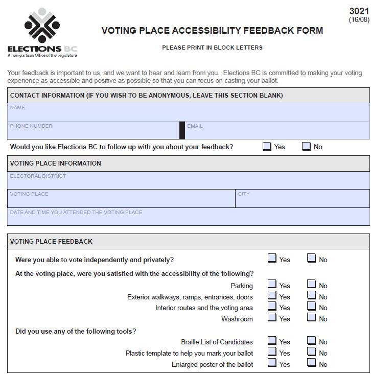 Canada - Elections British Columbia Have feedback forms at the polling station to ask people about their experience of voting so that they can make things better: