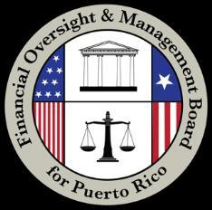 José B. Carrión III Chair FINANCIAL OVERSIGHT AND MANAGEMENT BOARD FOR PUERTO RICO Members Andrew G. Biggs Carlos M. García Arthur J. González José R. González Ana J. Matosantos David A. Skeel, Jr.