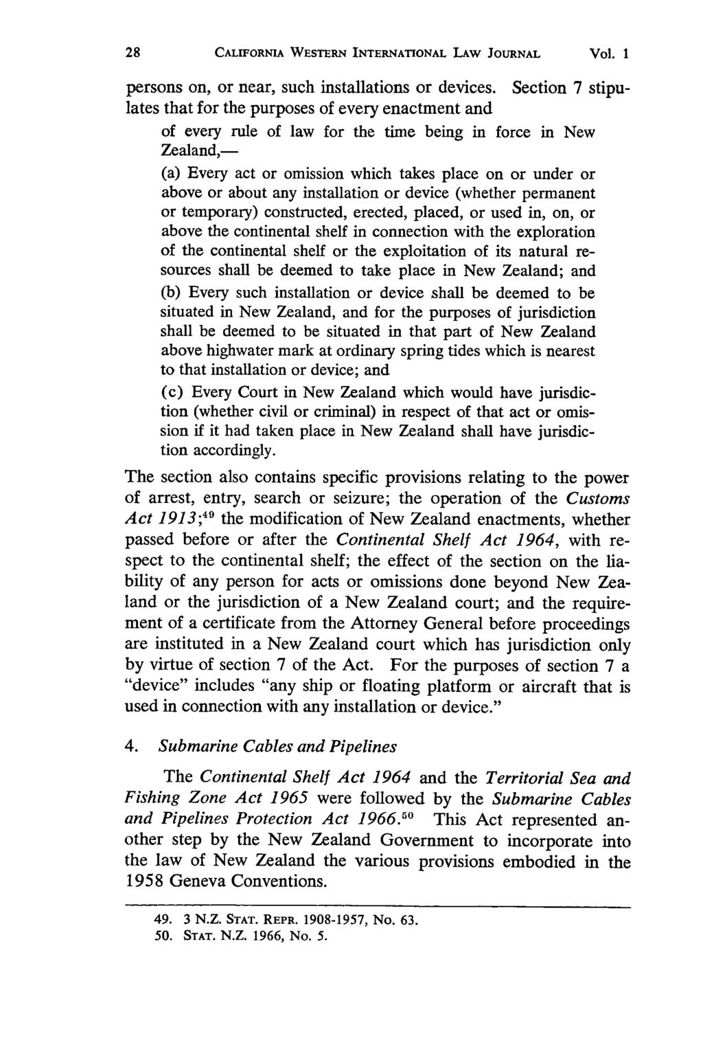 California Western International Law Journal, Vol. 1 [1970], No. 1, Art. 3 CALIFORNIA WESTERN INTERNATIONAL LAW JOURNAL Vol. I persons on, or near, such installations or devices.