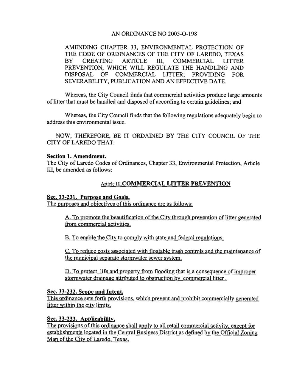 AN ORDINANCE NO 2005-0-198 AMENDING CHAPTER 33, ENVIRONMENTAL PROTECTION OF THE CODE OF ORDINANCES OF THE CITY OF LAREDO, TEXAS BY CREATING ARTICLE 111, COMMERCIAL LITTER PREVENTION, WHICH WILL