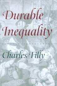 europolis vol. 5, no. 2/2011 Charles Tilly. 1998. Durable Inequality. Los Angeles and London: University of California Press, 310 pages.
