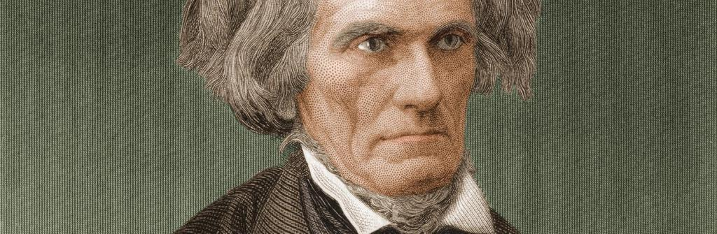with the tariffs In response to the tariff of abomination, Calhoun Created the