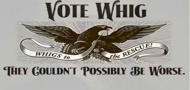 to form in the form of the Whig party.