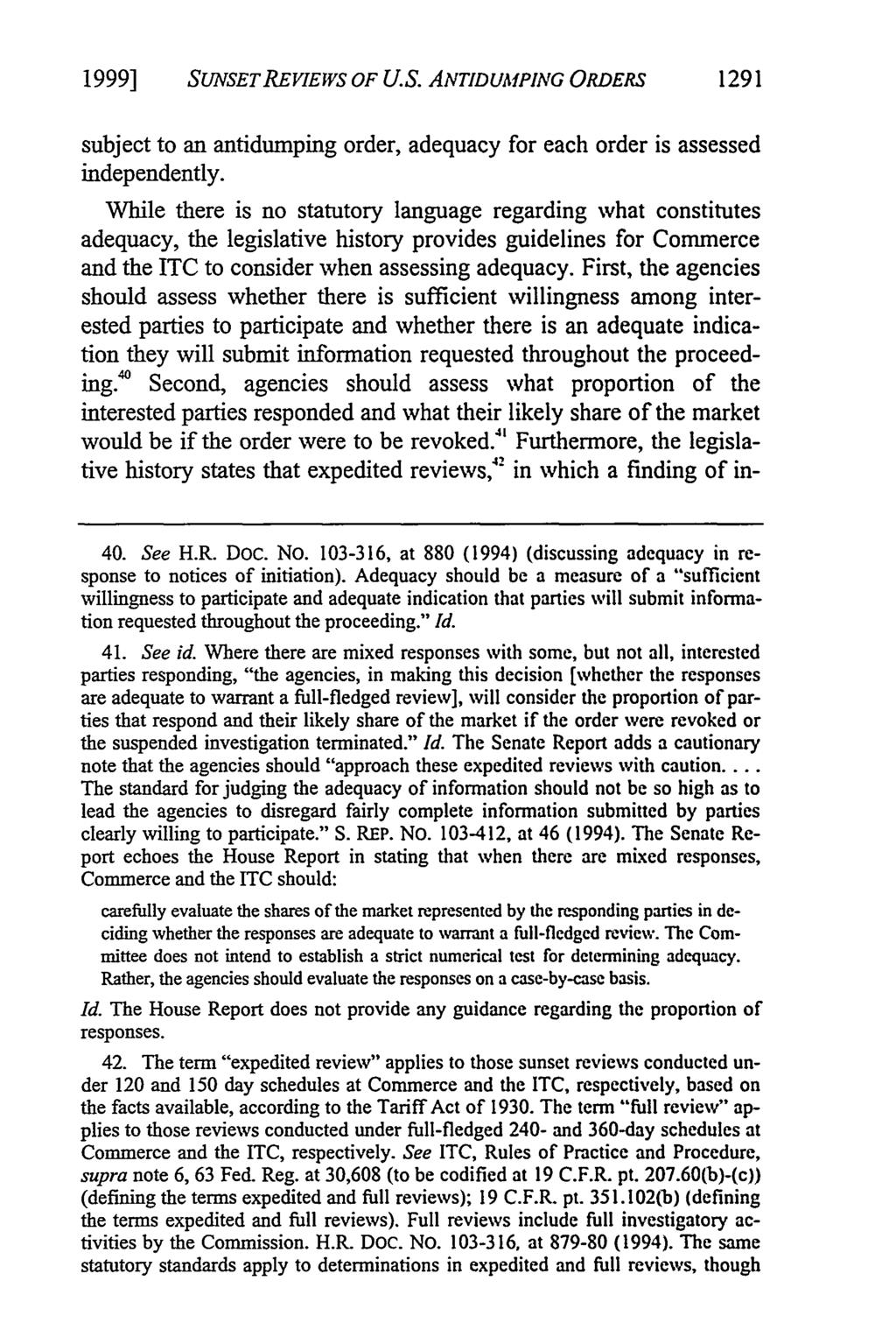 1999] SUNSETREVIEWS OF U.S. ANTIDUMPING ORDERS 1291 subject to an antidumping order, adequacy for each order is assessed independently.