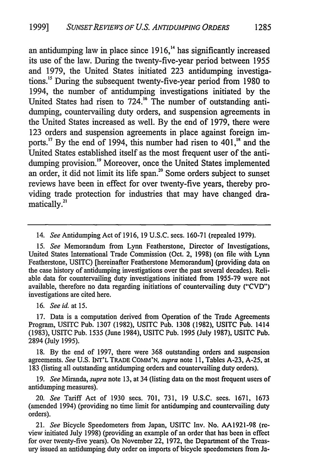 1999] SUNSETREVIEWS OF U.S. ANTIDUMPING ORDERS 1285 an antidumping law in place since 1916,' has significantly increased its use of the law.