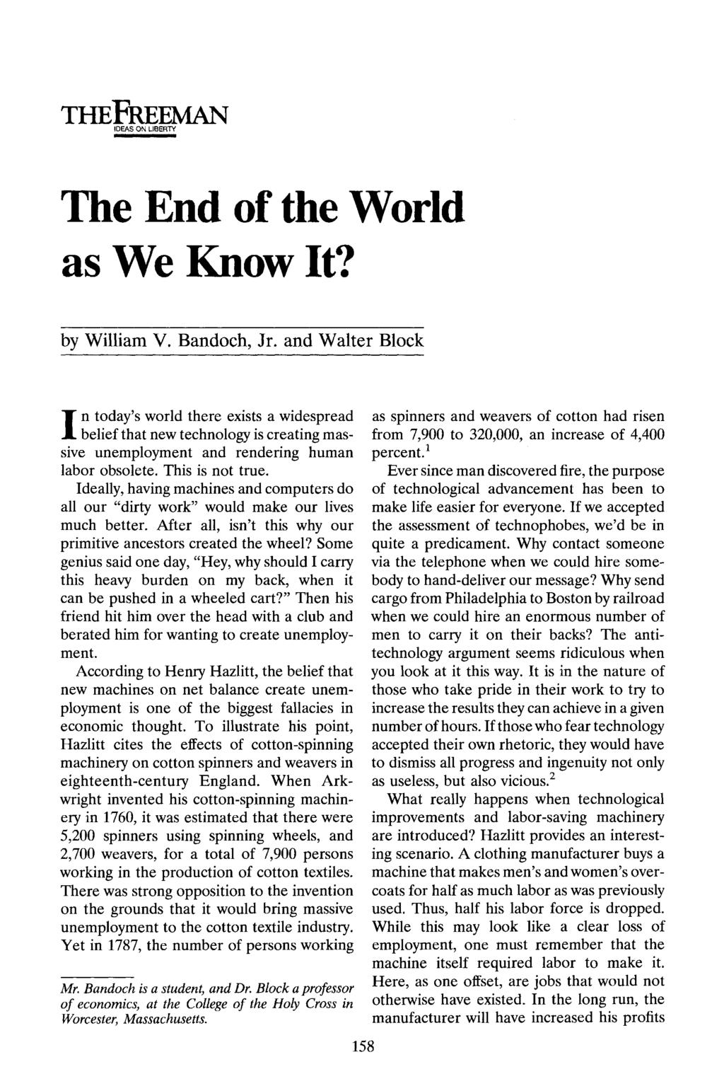 THEFREEMAN IDEAS ON LIBERTY The End of the World as We Know It? by William V. Bandoch, Jr.
