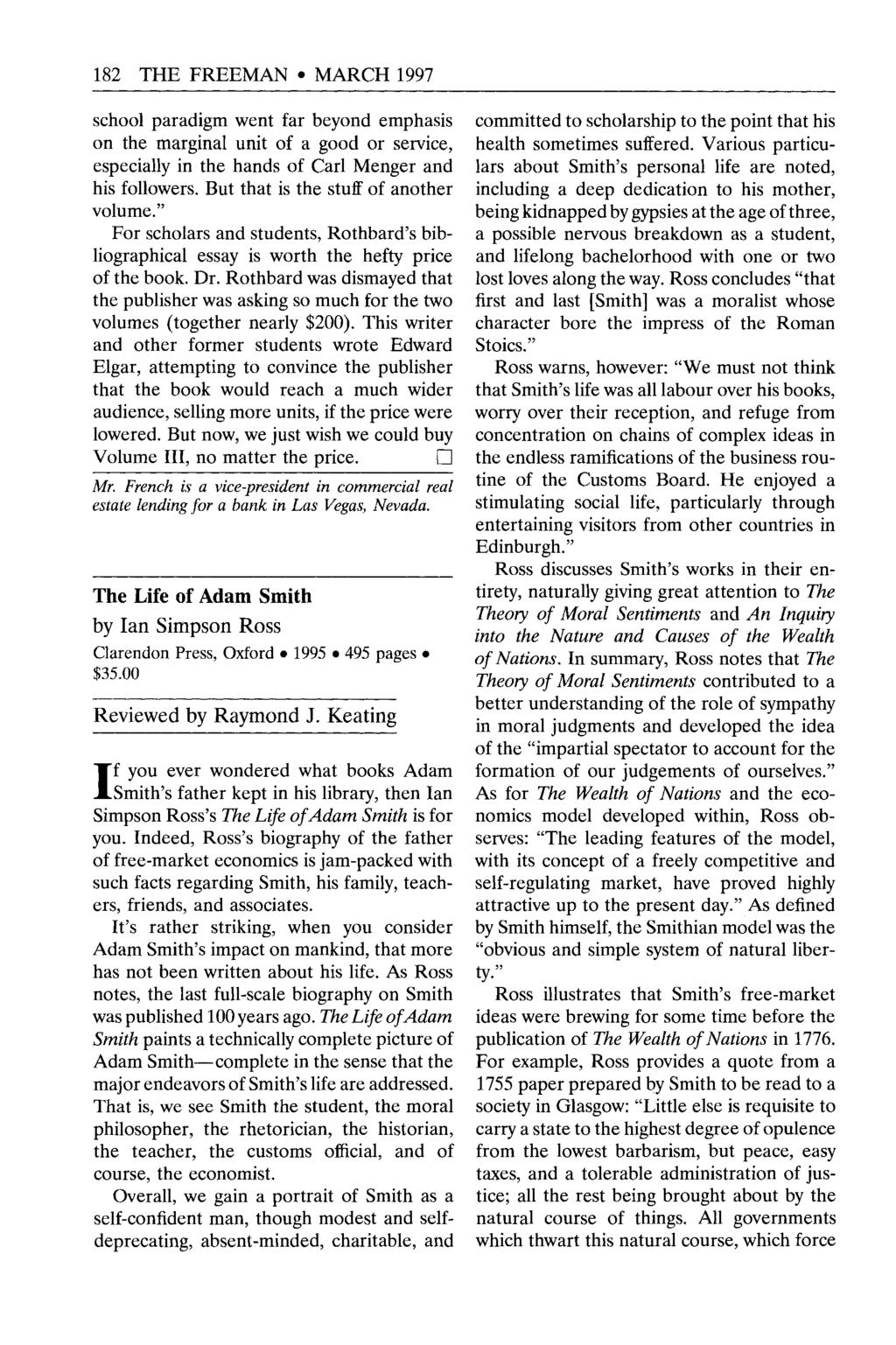 182 THE FREEMAN MARCH 1997 school paradigm went far beyond emphasis on the marginal unit of a good or service, especially in the hands of Carl Menger and his followers.
