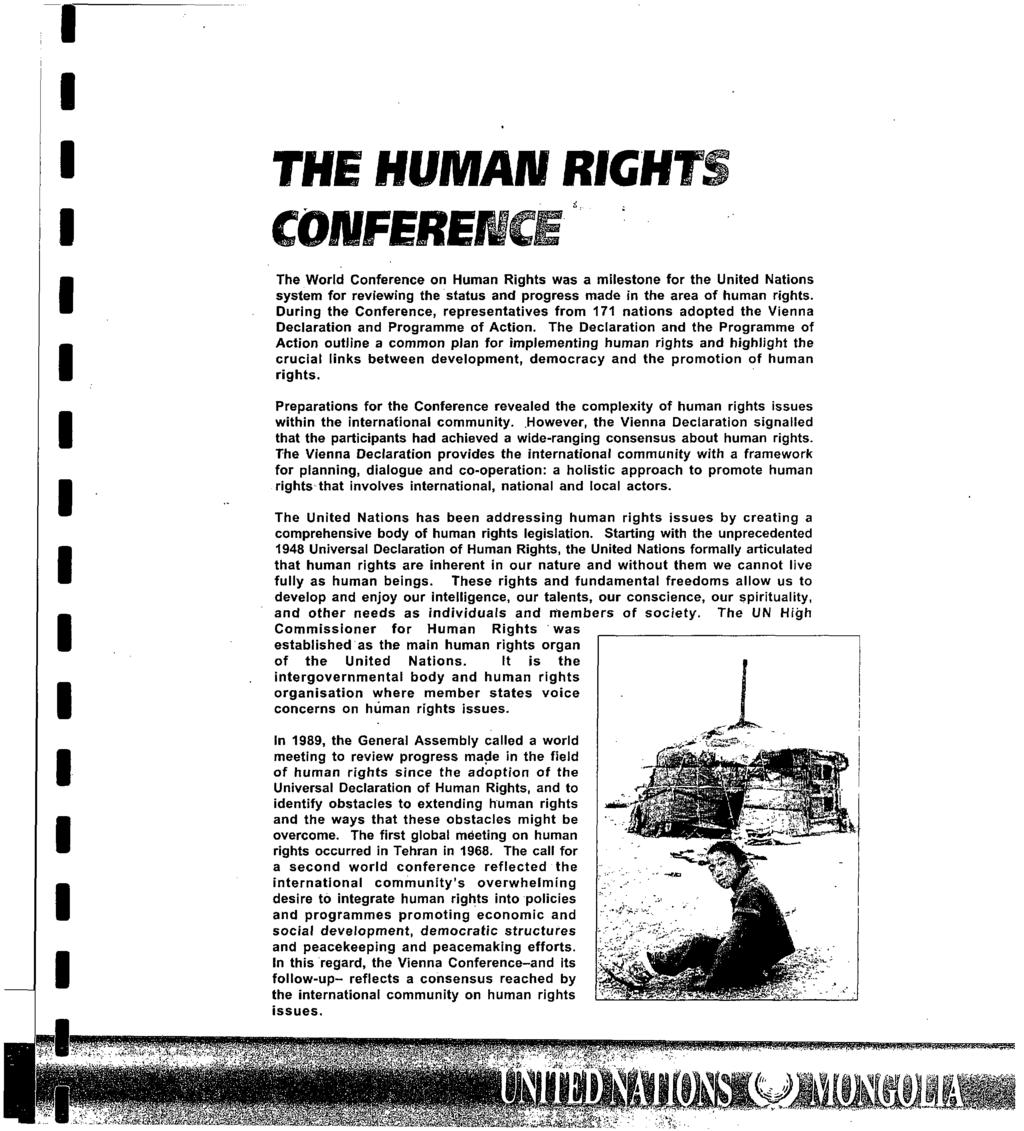 r i i i i i i i i i i i i i i THE HUMAN RGHT; COflfFEfiEJ The World Conference on Human Rights was a milestone for the United Nations system for reviewing the status and progress made in the area of
