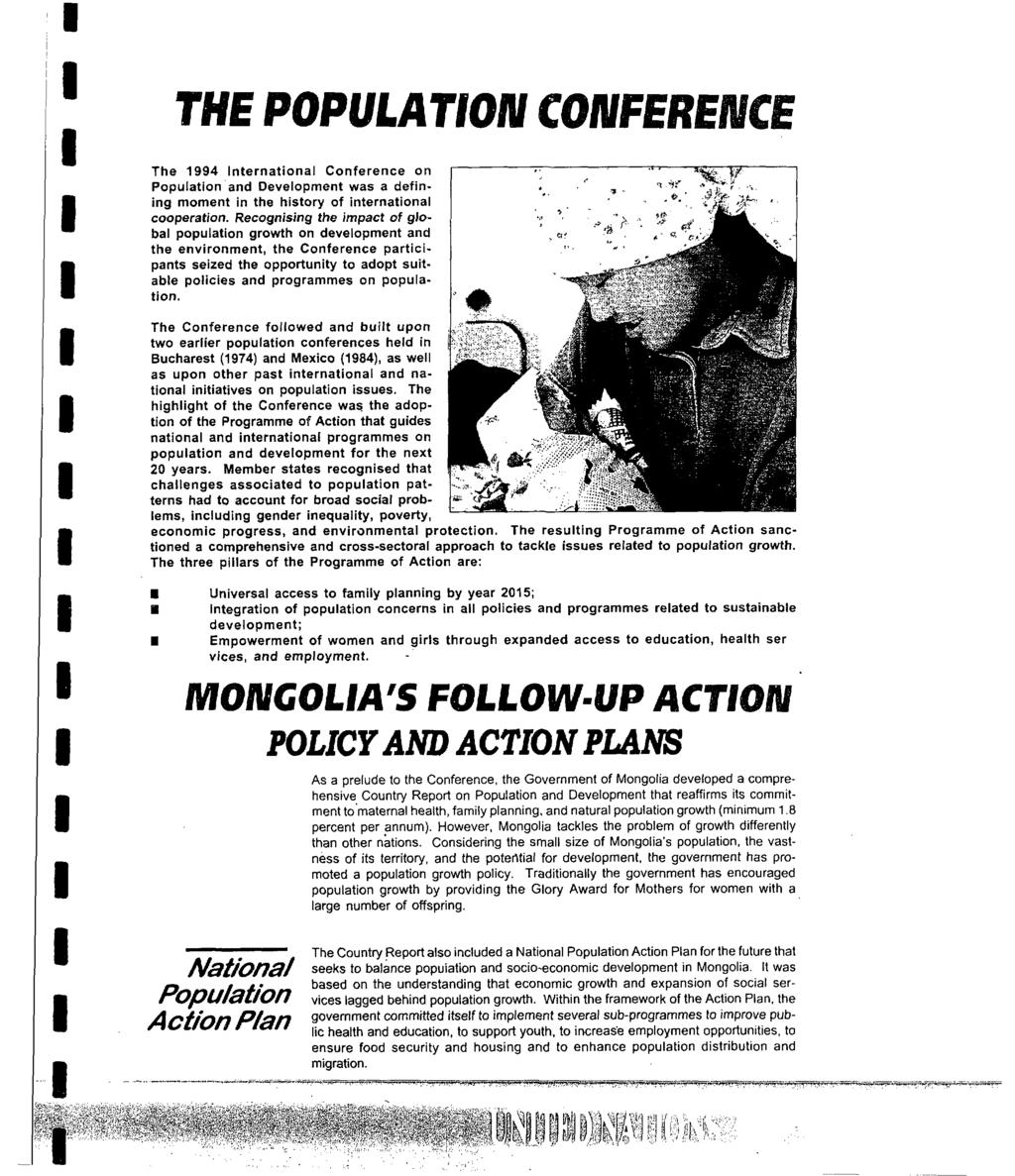 THE POPULATON CONFERENCE The 1994 nternational Conference on Population and Development was a defining moment in the history of international cooperation.