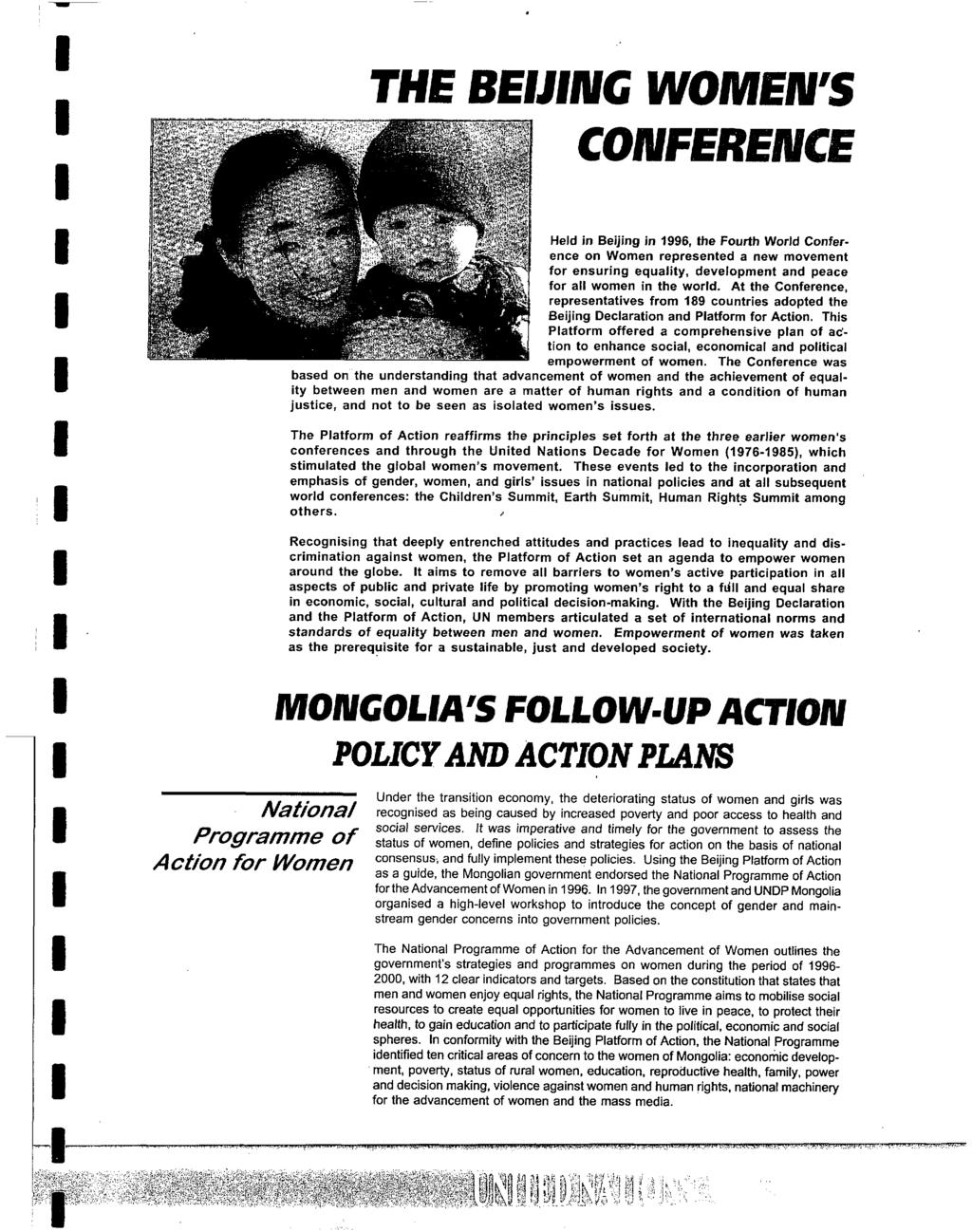 National Programme of Action for Women THE BEJNG WOMEN'S CONFERENCE Held in Beijing in 1996, the Fourth World Conference on Women represented a new movement for ensuring equality, development and
