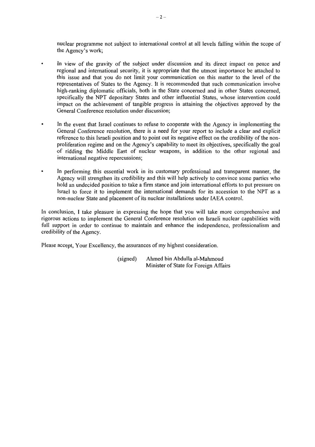 Page 56-2- nuclear programme not subject to international control at all levels falling within the scope of the Agency's work; In view of the gravity of the subject under discussion and its direct