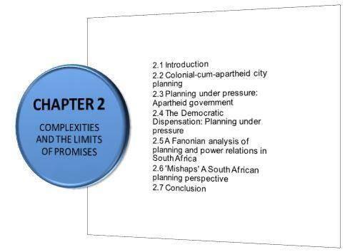 CHAPTER 2 COMPLEXITIES AND THE LIMITS OF PROMISES 2.1 INTRODUCTION The following structure is used in Chapter 2. Figure 2.
