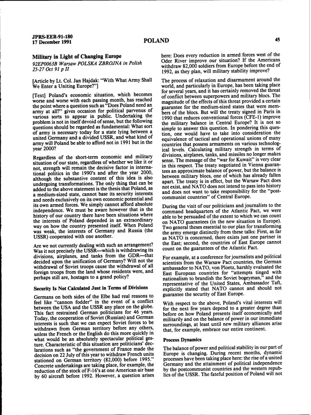 17 December 1991 POLAND 45 Military in Light of Changing Europe 92EP0063B Warsaw POLSKA ZBROJNA in Polish 25-27 Oct 91 p II [Article by Lt. Col.
