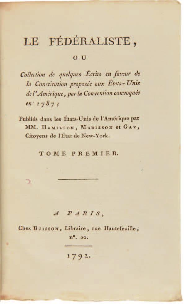 The First French Edition of The Federalist 69.