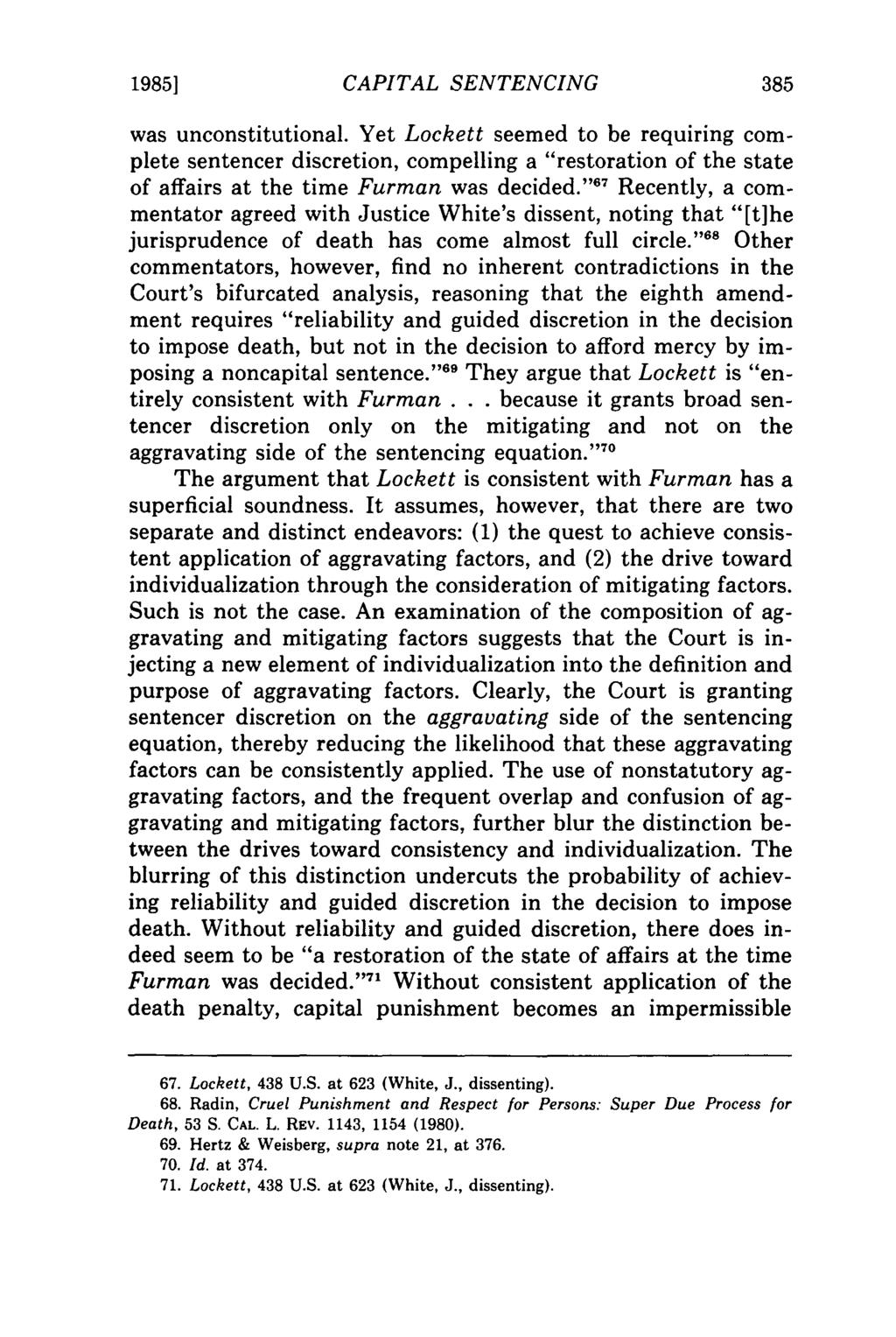 "19851 CAPITAL SENTENCING was unconstitutional. Yet Lockett seemed to be requiring complete sentencer discretion, compelling a ""restoration of the state of affairs at the time Furman was decided."