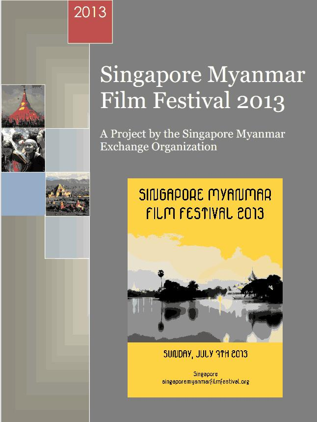 www.mmtimes.com the pulse local 49 Singapore and Myanmar developing foreign relations through film lwinmarhtun.mcm@gmail.