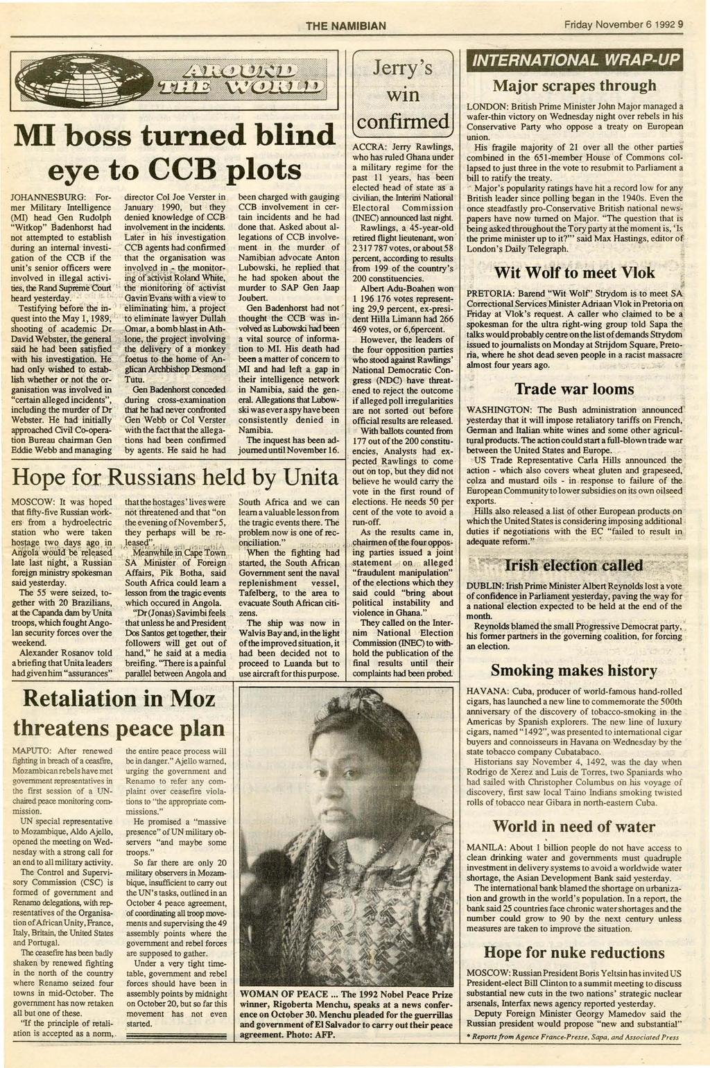 "THE NAMIBIAN Friday November 6 1992 9 MI boss turned blind eye to CCB plots... Jerry's "".,- 1 :~I~ifjtl ACCRA: Jerry Rawlings,."