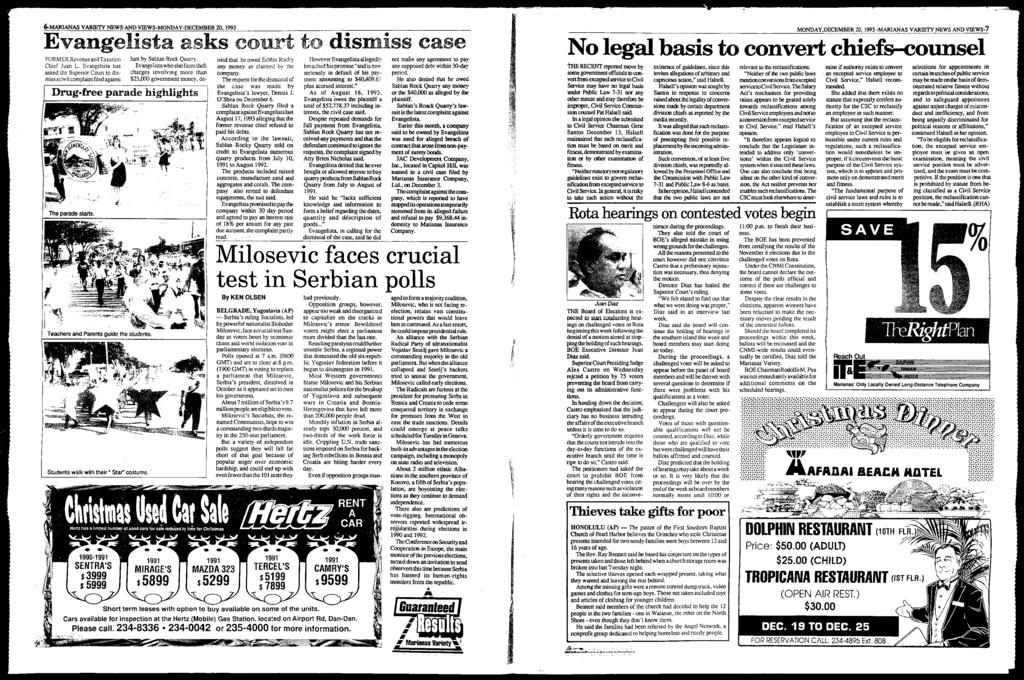 """6-MARANAS VARETYNEWS""AND VEWS-MONDAY-DECEMBER 20, 1993 Evangelista asks oourf to dismiss case FORMERRevenue andtaxation Chief Juan L."
