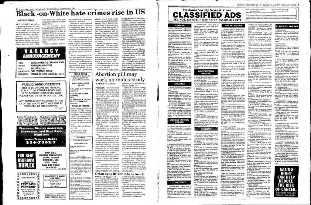 "& > E. -!: w, j. -'"" 2-MARANAS VARETY NEWS AND VEWS-MONDAY-DECEMBER 20, 1993 Black -on-white hate crimes rise in US By PHLLP RAWLS MONTGOMERY, Ala. (AP) A group that monitors U.S. racerelated killings says the cases in which blacks arc charged with killing whites are increasing dramatically."