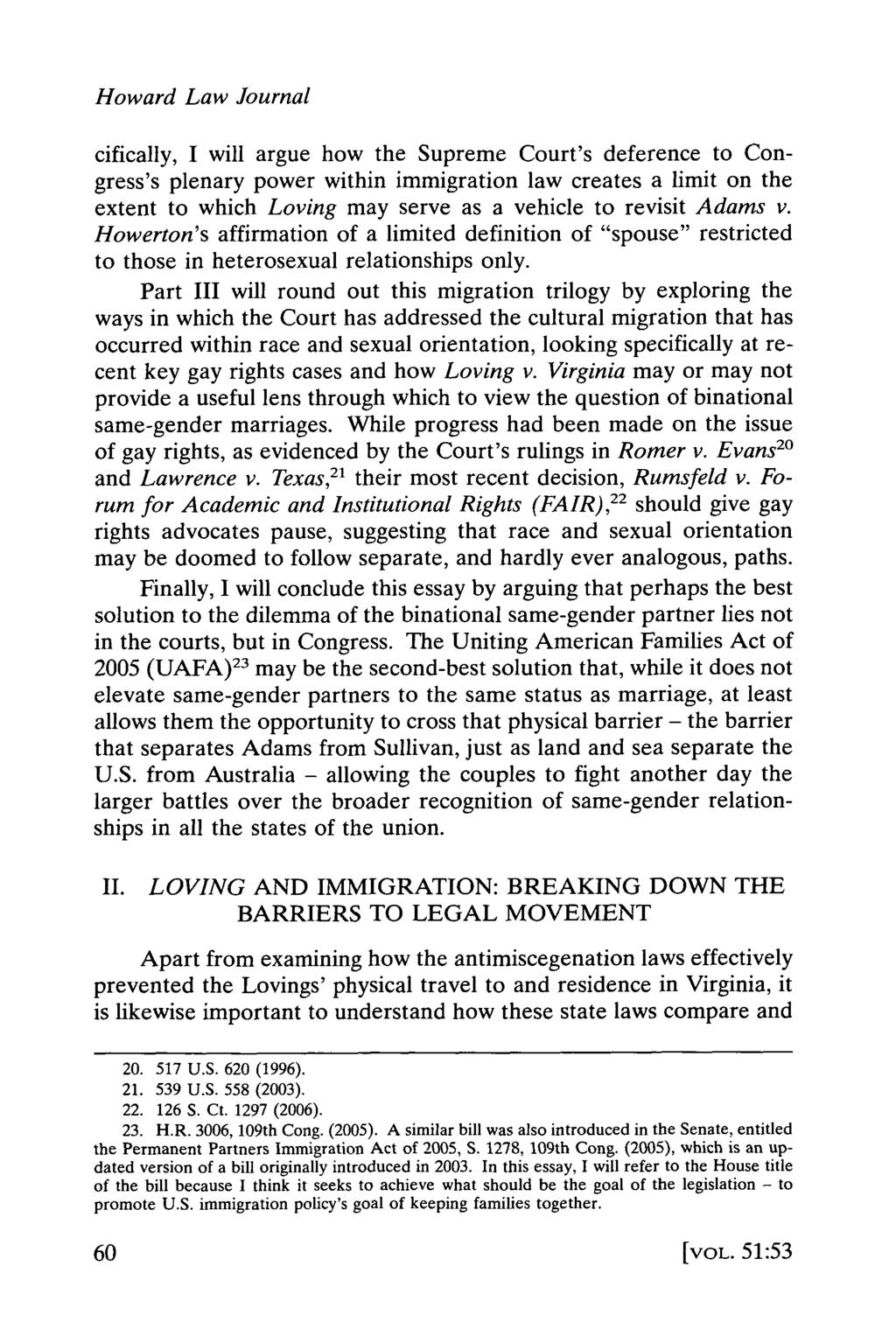 Howard Law Journal cifically, I will argue how the Supreme Court's deference to Congress's plenary power within immigration law creates a limit on the extent to which Loving may serve as a vehicle to